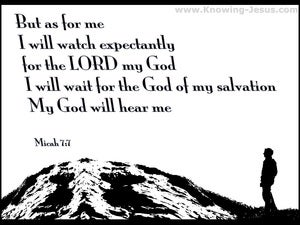 Micah 7:7 As For Me I Will Watch In Hope white