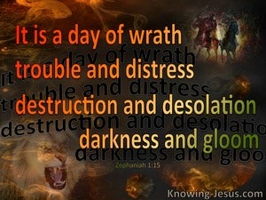 Zephaniah 1:15 A Day Of Wrath (brown)