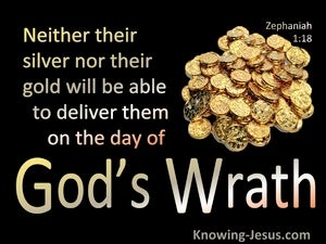 Zephaniah 1:18 Silver Nor Gold Will Deliver From God's Wrath (black)