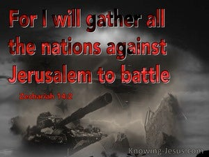 Zechariah 14:2 Gather All Nations Against Jerusalem (red)