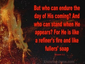 Malachi 3:2 Who Can Endure The Day Of His Coming (black)