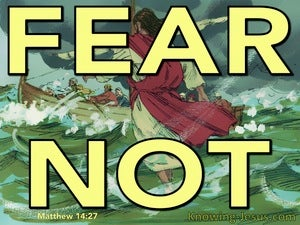 Matthew 14:27 Courage. It Is I. Fear Not (yellow)