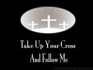 Matthew 16:24  Take Up Your Cross And Follow Me (black)