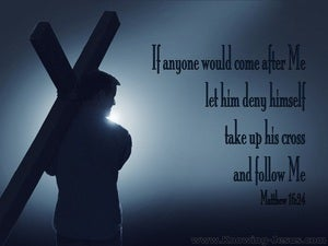 Matthew 16:24 Take Up Your Cross And Follow Me gray