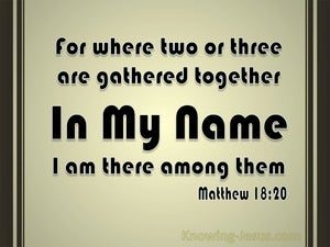 Matthew 18:20 When Two Or Three Are Gathered Together black