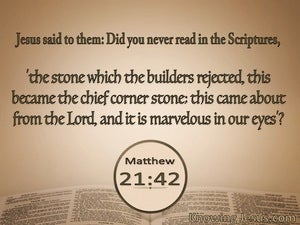 Matthew 21:42 The Stone Which The Builders Rejected beige