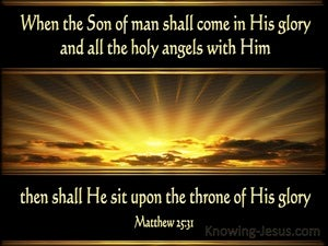 Matthew 25:31 When The Son of Man Shall Come In His Glory black