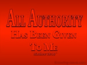 Matthew 28:18 All Authority Has Been Given red