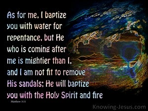 Matthew 3:11 He Will Baptise With The Holy Spirit And Fire black