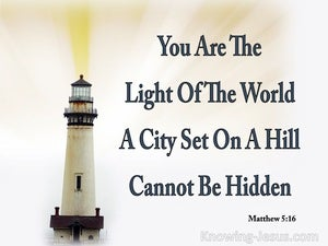 Matthew 5:14 Let Your Light Shine Before Men white