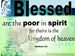 Matthew 5:3 Blessed Are The Poor In Spirit Theirs Is The Kingdom Of Heaven green