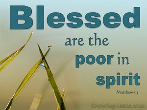 Matthew 5:3 Blessed Are The Poor In Spirit Theirs Is The Kingdom Of Heaven (aqua)