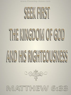 Matthew 6:33 Seek First The Kingdom brown
