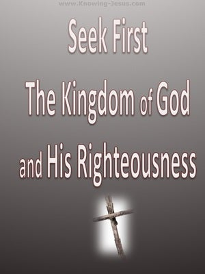Matthew 6:33 Seek First The Kingdom Of God gray