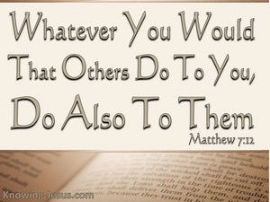 Matthew 7:12 Do Also To Others beige