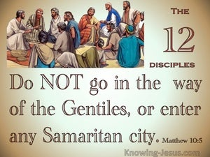 Matthew 10:5 Do Not Go To The Gentiles Or Samaritans (beige)