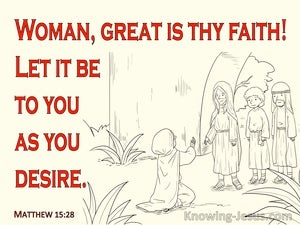 Matthew 15:28 Woman Great Is Your Faith (red)