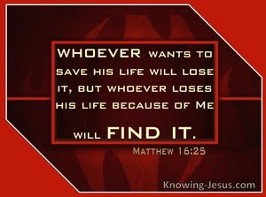 Matthew 16:25 Whoever will lose His life (beige)