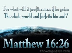 Matthew 16:26 What Profit (aqua)