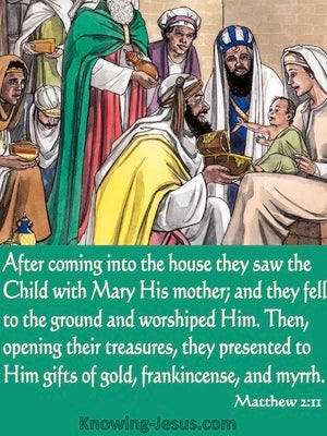 Matthew 2:11 They Came And Worshipped Him (green)