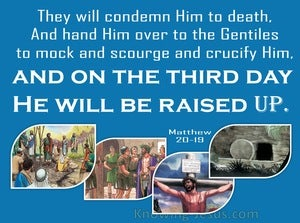 Matthew 20:19 They Will Condemn Him To Death (blue)