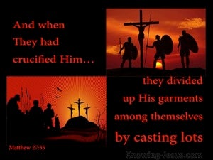 Matthew 27:35 After Thy Crucified Him They Divided His Garments (red)