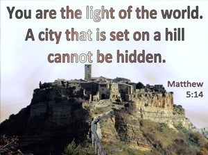 Matthew 5:14 You Are The Light Of The World A City Set On A Hill Cannot Be Hid (blue)