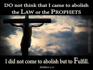 Matthew 5:17 Not To Abolish But To Fulfil The Law (blue)