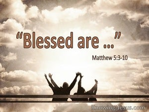 Matthew 5:3 Blessed Are (utmost)07:25