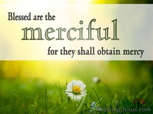 Matthew 5:7 Blessed Are The Merciful (green)