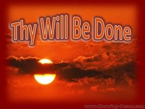 Thy Will Be Done (devotional) Matthew 6:10
