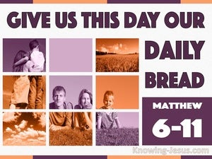 Matthew 6:11 Give Us This Day Our Daily Bread (orange)