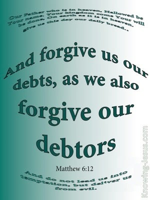Matthew 6:12 Forgive Us Our Debts (white)
