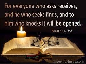 Matthew 7:8 He Who Asks Receives (black)