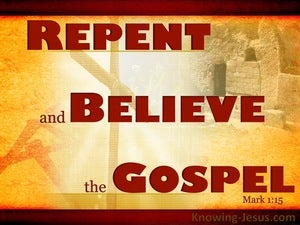 Mark 1:15 Repent And Believe In The Gospel red