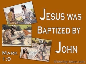 Mark 1:9 Jesus Was Baptises By John (orange)