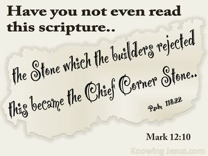 Mark 12:10 The Stone Which The Builders Rejected beige