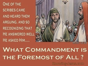 Mark 12:28 What Commandment is Formost brown