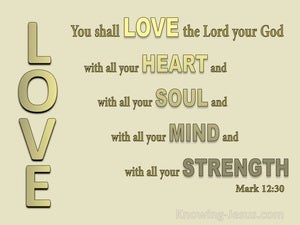 Mark 12:30 Love The Lord Your God With All Your Heart gold