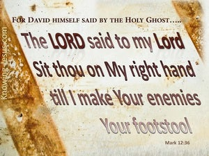 Mark 12:36  The LORD Said To My Lord Sit At My Right Hand (brown)