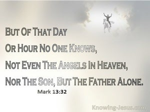 Mark 13:32 Of The Day Or Hour No One Knows (gray)
