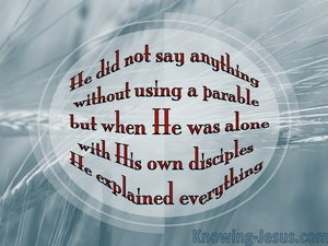 Mark 4:34 He Spoke to Them In Parables (blue)