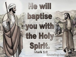 Mark 1:8 He will baptise you with the Holy Spirit (brown)