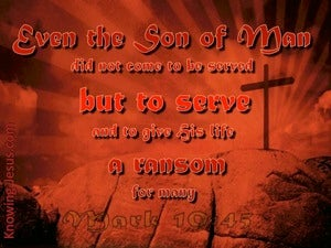 Mark 10:45 Jesus Came To Serve (red)