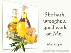 Mark 14:6 She Hath Wrought A Good Work On Me (utmost)02:21