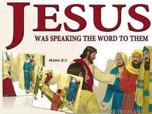 Mark 2:1 Jesus Was Speaking The Word (red)