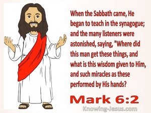 Mark 6:2 He Began To Teach In The Synagogue (white)