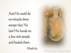 Mark 6:5 He Could Do No Miracle There  (white)