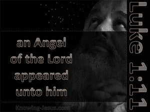 Luke 1:11 There Appeared An Angel Of The Lord gray