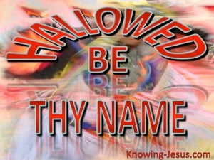 Luke 11:2 Hallowed Be Thy Name red